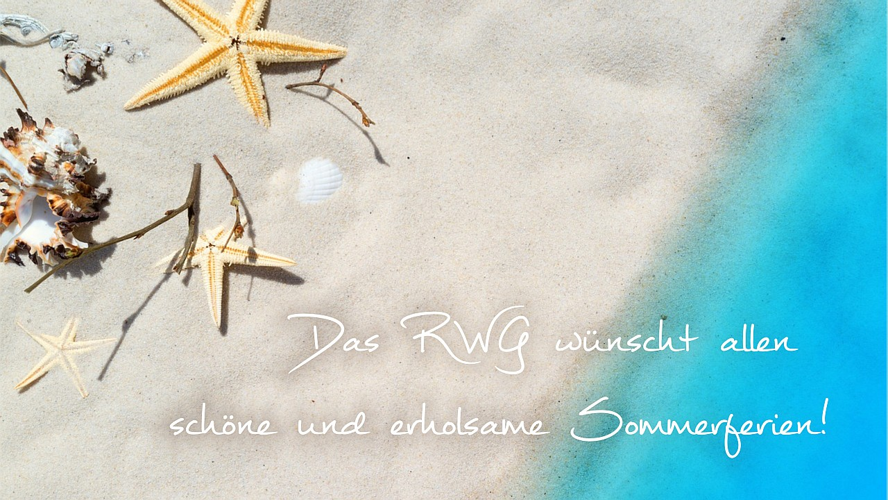 Das RWG wünscht allen schöne und erholsame Sommerferien!